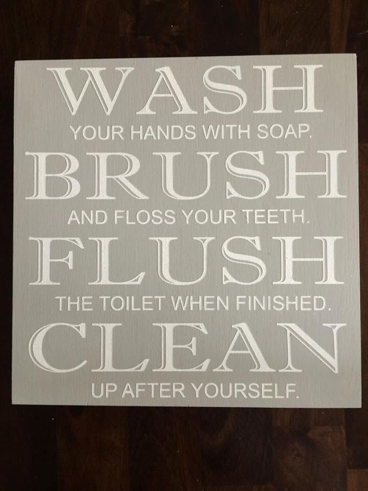 Wash, Brush, Flush, Clean bathroom sign, Wood Sign by BeckandCoDesigns on Etsy https://www.etsy.com/listing/278282890/wash-brush-flush-clean-bathroom-sign