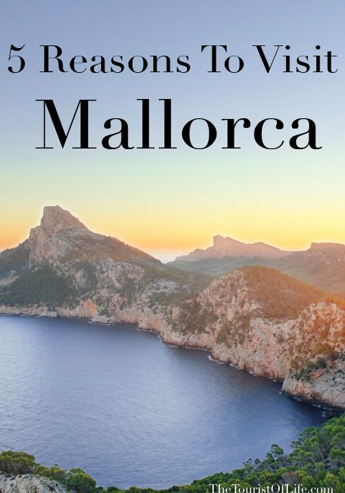 5 Reasons To Visit Mallorca - The Tourist Of Life  Why should you travel to Mallorca? I think the dreamy view, the food, and the fact that it is a Spanish Island explains a lot!  #Spain #Mallorca #Travel #traveltips