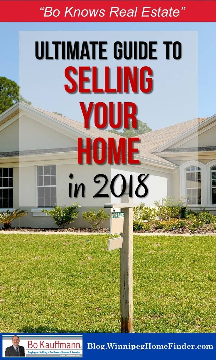 Selling Your Home 2020 Ultimate Guide Winnipeg Market Seller Tips Real Estate Home Buying Home Selling Tips