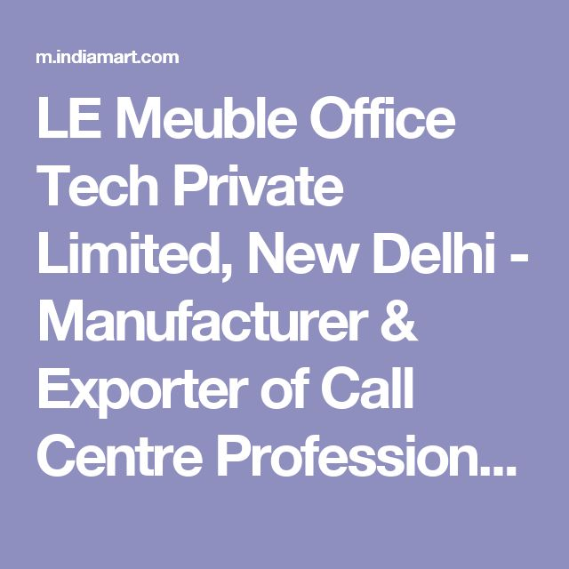 LE Meuble Office Tech Private Limited, New Delhi - Manufacturer & Exporter of Call Centre Professional Headset and Call Centre Analog Caller ID Dialpad for Call Centers - Mobile Site