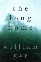 The long home by William Gay.