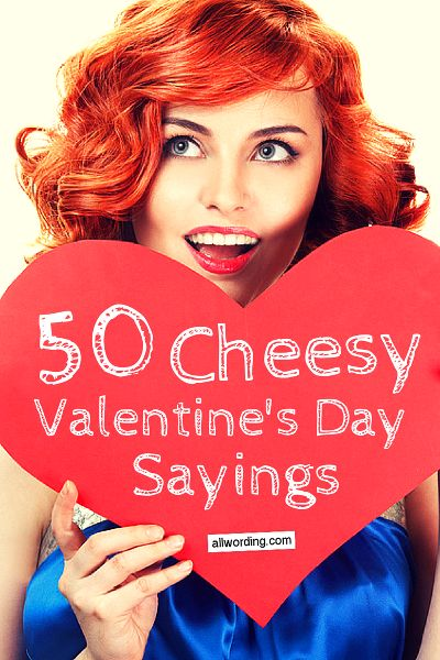 50 Totally Cheesy Valentineu0027s Day Sayings