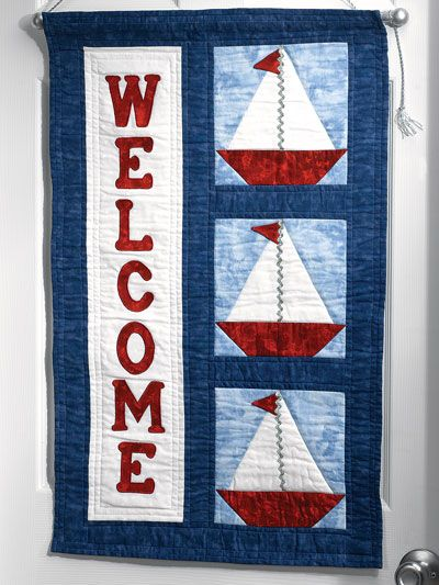 Sailing Through Summer ~ The colorful trio of pieced sailboats on this welcome banner signals that summer is here!