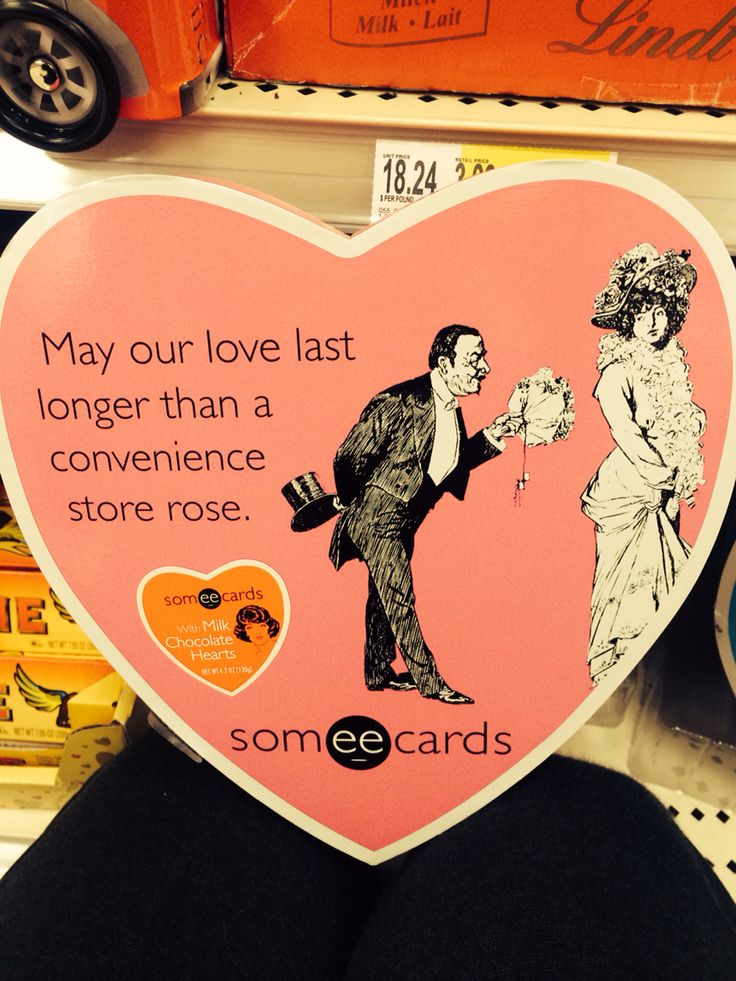 May our love last longer than a convenience store rose.