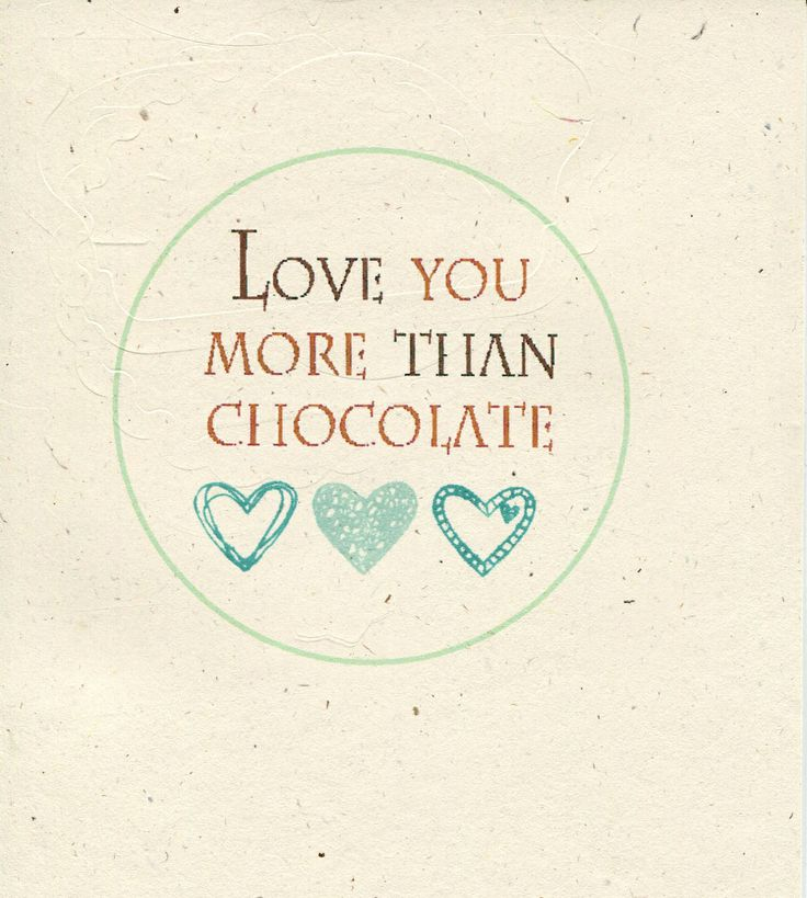 I Love You More Than Quotes: 1000+ Images About Chocolate On Pinterest