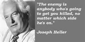 Catch 22 Joseph Heller Quotes QuotesGram, joseph heller quotes ...
