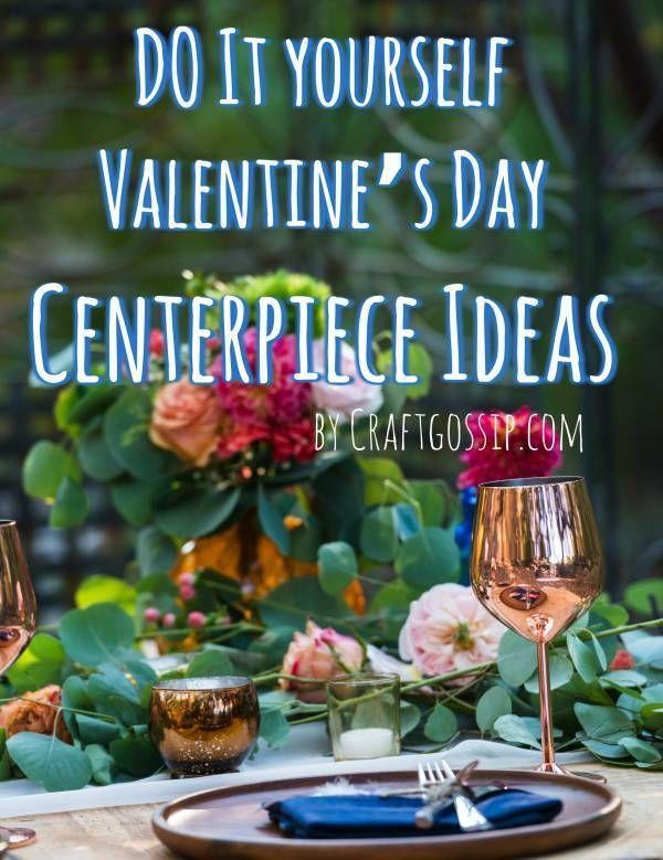 Valentine S Day Centerpiece Ideas Valentines Valentines Day Decorations Valentines Day Memes