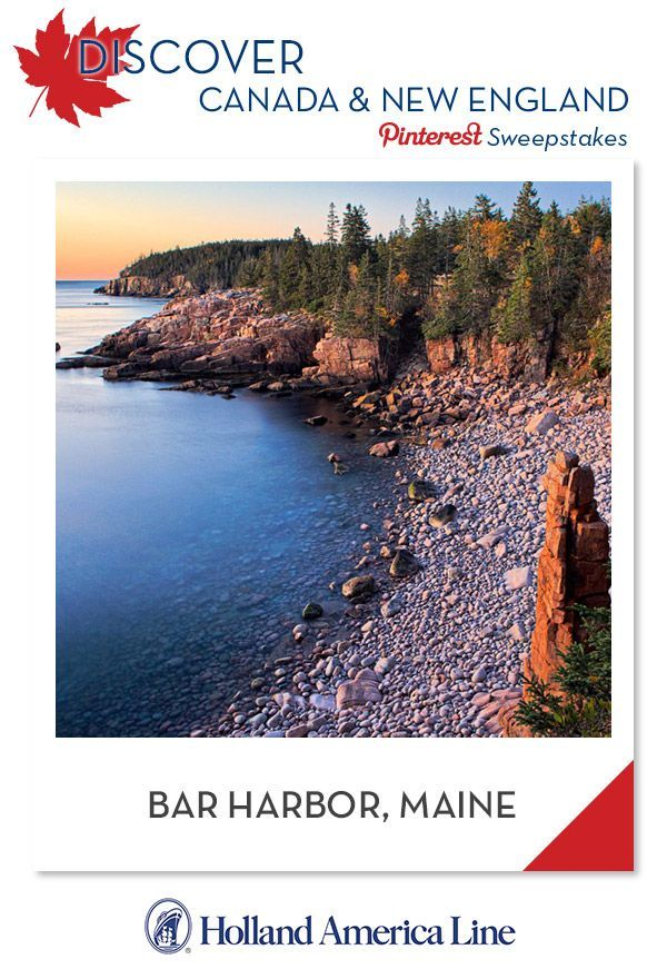 If Bar Harbor, Maine is your favorite Canada/New England destination, enter the @HALCruises Discover Canada & New England Pinterest Sweepstakes for your chance to win a 500.00 American Express gift card. [Promotional Pin]