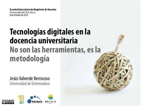 Re-pensar el proceso de enseñanza-aprendizaje en la Educación Superior en torno a las tecnologías digitales