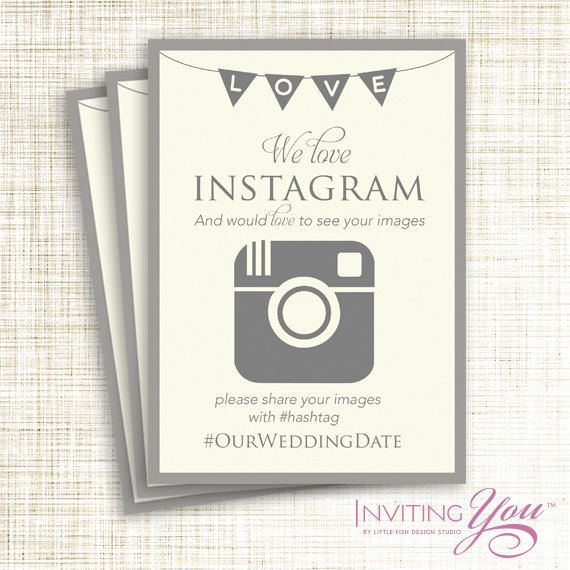 Wedding Instagram Sign, Digital File or Printed Signs by invitingyou on etsy