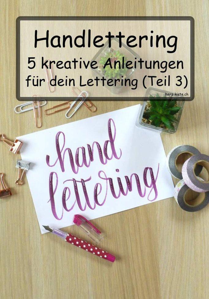 Handlettering: 5 kreative Anleitungen (Teil 3)