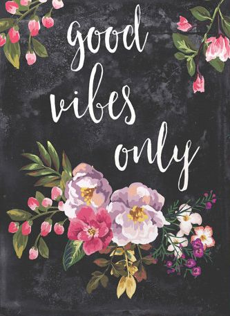 Good Vibes Only Printable