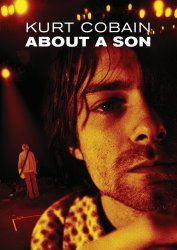 Original music from Death Cab for Cutie's Benjamin Gibbard and Nirvana producer Steve Fisk anchors this documentary about the late grunge rocker. KURT COBAIN ABOUT A SON closely examines the life of t