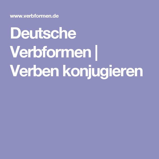 Deutsche Verbformen | Verben konjugieren