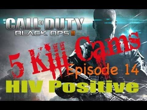 Five Kill Cams - Call of Duty Black Ops 2 - Episode 14 - HIV Positive