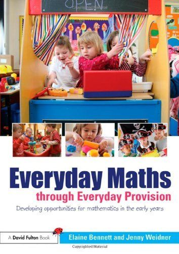 Everyday Maths through Everyday Provision: Developing opportunities for mathematics in the early years by Elaine Bennett, This book will help you to realise the wonderful mathematical learning happening in your setting all day and every day through the familiar resources and experiences routinely offered to young children and to think more reflectively about what you are providing for children and suggest ways of making provision richer and more exciting for you and the children in your…