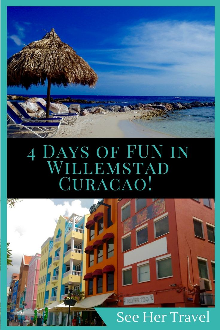 4 Excellent Days in Willemstad Curacao is barely enough to experience everything this amazing UNESCO World Heritage Site has to offer!