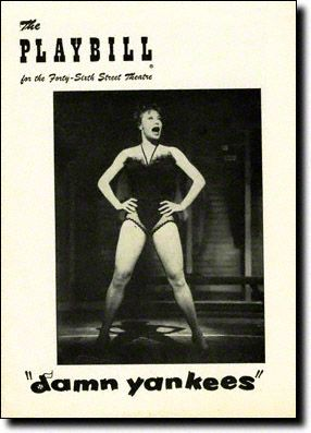 DAMN YANKEES / 46th St. Theatre (later moved to Adelphi Theatre) / Opened May 5, 1955 / Closed October 12, 1957 / 1019 performances