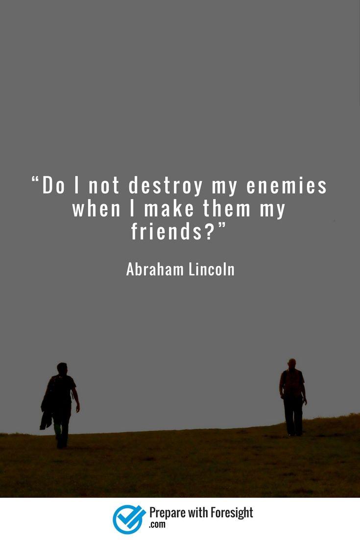 #pwfQuote #enemies #friends #Lincoln
