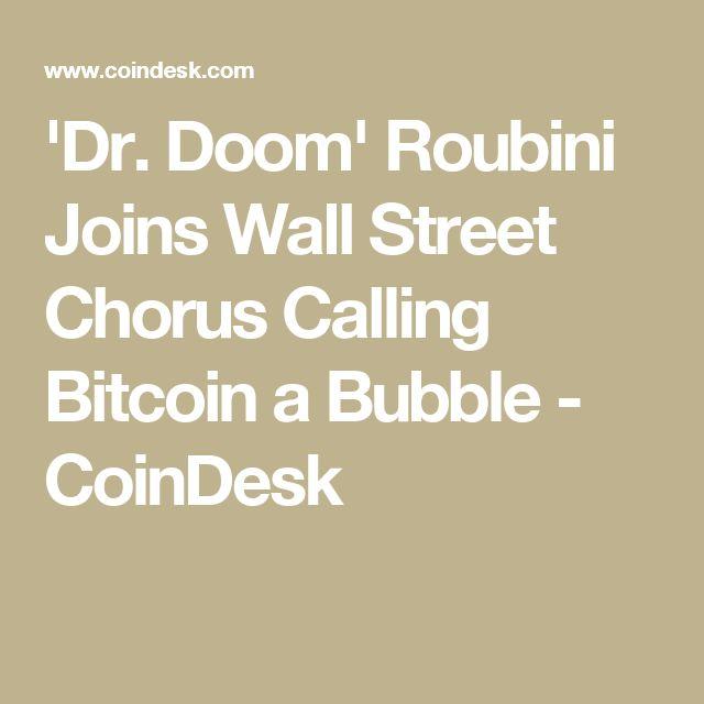 'Dr. Doom' Roubini Joins Wall Street Chorus Calling Bitcoin a Bubble - CoinDesk