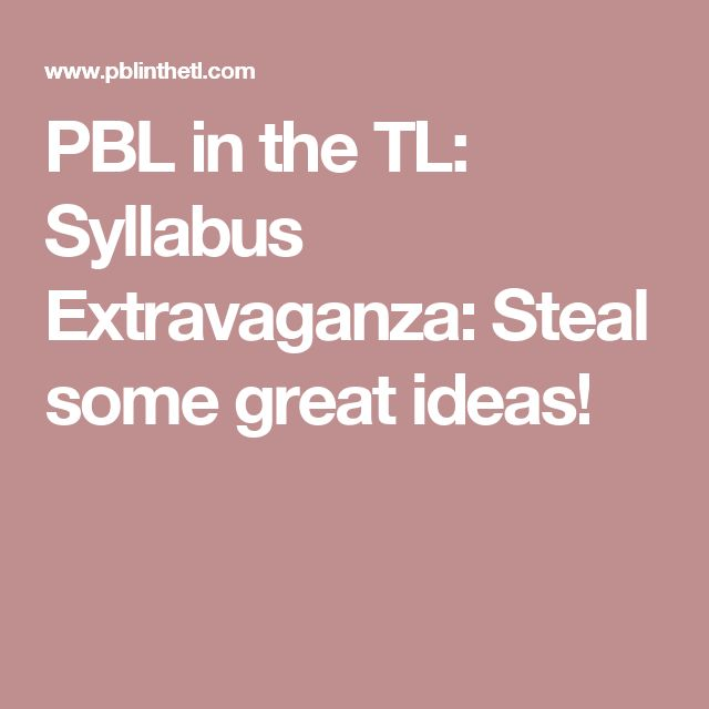 PBL in the TL: Syllabus Extravaganza: Steal some great ideas!
