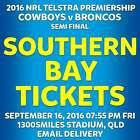 #Ticket  NRL FINALS QUEENSLAND COWBOYS v BRISBANE BRONCOS SOUTHERN BAY TICKETS FRI SEP 16 #Australia