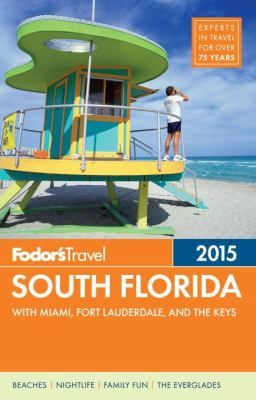 Fodor's 2015 South Florida With Miami, Fort Lauderdale, and the Keys (Book) : Written by locals, Fodor's travel guides have been offering expert advice for all tastes and budgets for 80 years.  With many of the state's most popular destinations, including Miami, Palm Beach, Fort Lauderdale, the Everglades, and the Florida Keys, South Florida is a vacation destination rich in possibilities for every kind of traveler. Filled with color photos, eye-popping features and fabulous maps, Fodor's…