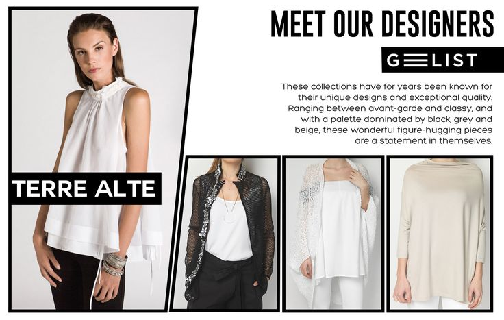 Meet Terre Alte! The style of Terre Alte originates from an accurate design and a deep knowledge of the feminine soul: rigorous and structured, but at the same time informal and dynamic. ‪#‎womensfashion‬ ‪#‎womenswear‬ ‪#‎accessories‬ ‪#‎BeThePerfectYou‬ with ‪#‎GEELIST‬