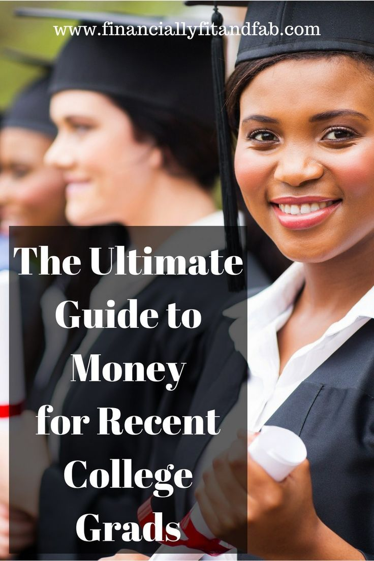 The Ultimate Guide to Money for Recent College Grads | Personal Finance | Money for 20-somethings | Money Tips | Money for College Grads | Money for College Students