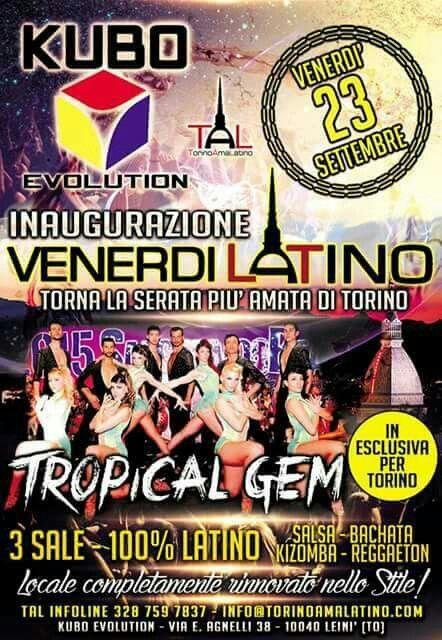 23 Settembre 2016...torna la serta più amata di Torino... il VENERDI' LATINO del KUBO!!! L'evento che tutti stanno aspettando... #TAL #TorinoAmaLatino #KuboEvolution #Show #TropicalGem #Venerdì #Settembre23 #FernandoSosa #Sosa
