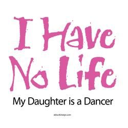 Dance Mom T-Shirts Ideas | Dance Mom Bracelets | Dance Mom Bracelet Charm Designs | Dance Mom ... although this should say son too!