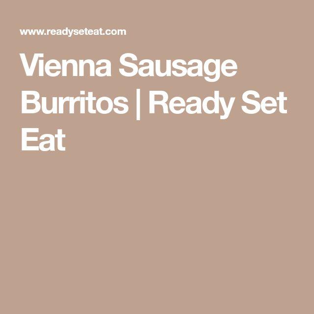 Vienna Sausage Burritos | Ready Set Eat