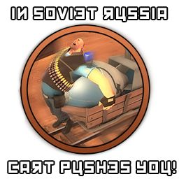 In Soviet Russia, Cart Pushes You! Join our Vanilla server:64.182.210.36:27017