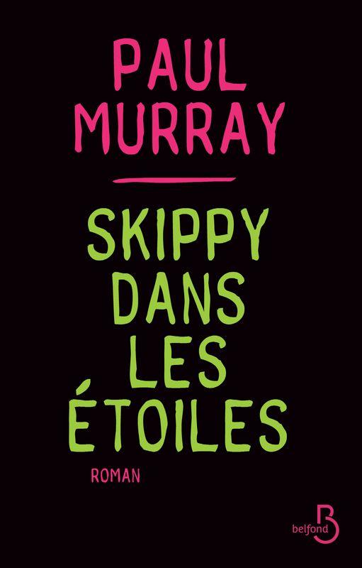 Skippy dans les étoiles, Paul Murray