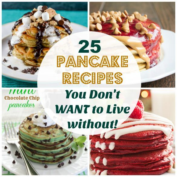 25 of the best pancake recipes on the internet