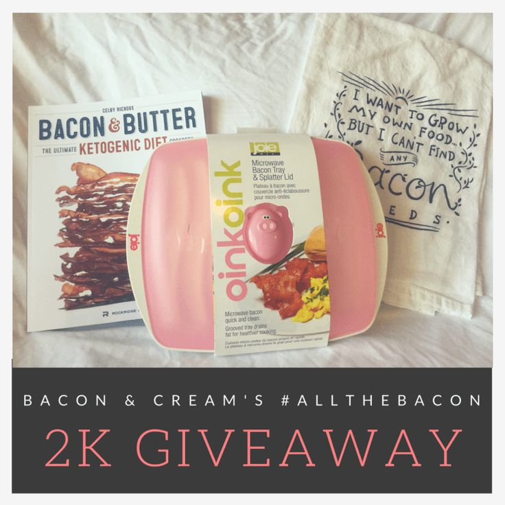 all the bacon 2K Giveaway by Bacon and Cream - enter to win microwave bacon tray, bacon & butter cookbook, and bacon seeds tea towel.