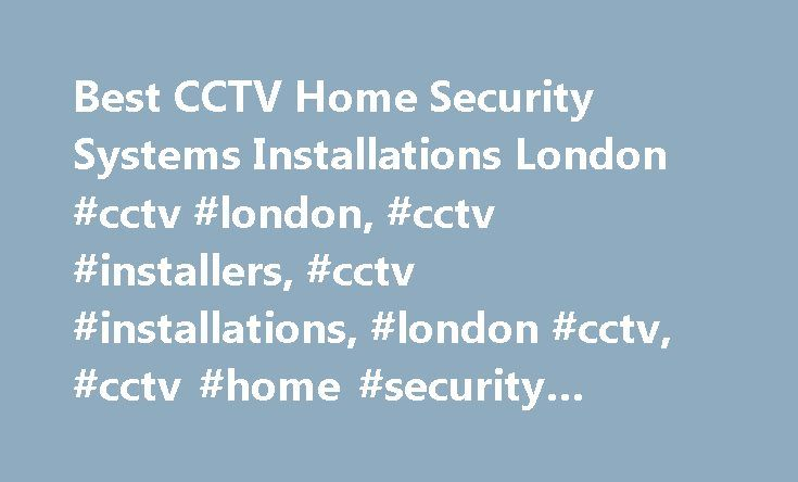 Best CCTV Home Security Systems Installations London #cctv #london, #cctv #installers, #cctv #installations, #london #cctv, #cctv #home #security #systems, #cctv #installed http://free.nef2.com/best-cctv-home-security-systems-installations-london-cctv-london-cctv-installers-cctv-installations-london-cctv-cctv-home-security-systems-cctv-installed/  # CCTV Installations for home business Securico CCTV is one of the leading CCTV installers in the UK with over 10 years experience in the CCTV…