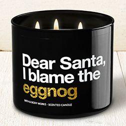 Dear Santa, I blame the eggnog - Butterum Eggnog || Bath & Body Works Candle #BathAndBodyWorks #Candle