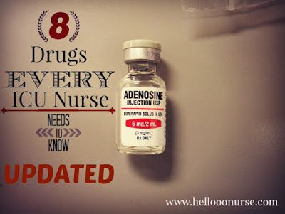 Nurse Nightingale: {UPDATED} 8 Drugs Every ICU Nurse Needs to Know!! www.hellooonurse.com