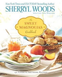 Cookbook Review: The Sweet Magnolia's Cookbook by Sherryl Woods and Chef Teddi Wohlford