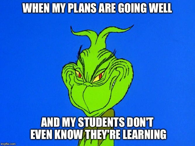 A teacher's face when... her lessons are going well and the students' assessments prove it.