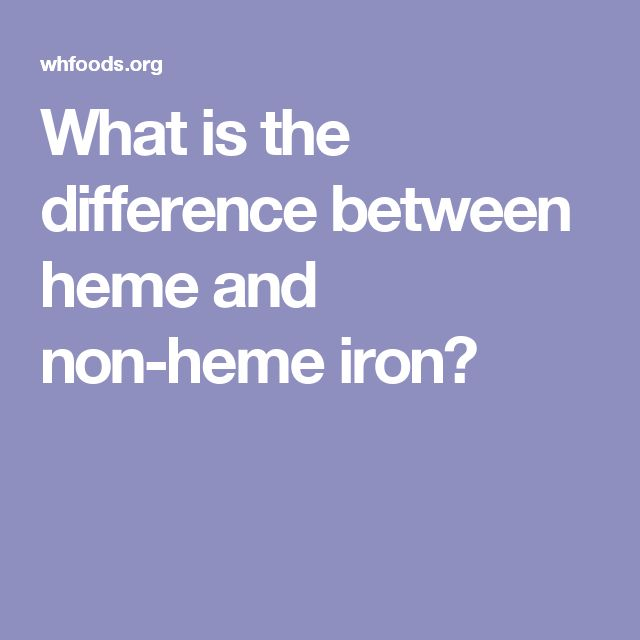 What is the difference between heme and non-heme iron?