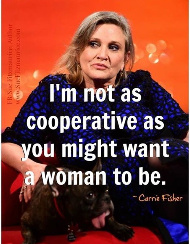 """Image result for feminist """"carrie fisher"""" leia quotes"""