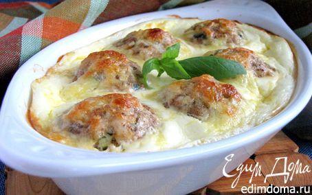 Нежные куриные шарики, запеченные в сливочно-сырном соусе  | Кулинарные рецепты от «Едим дома!»