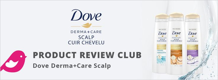 New Product Review Club: Dove Derma+Care Scalp  #tryDoveDandruff.