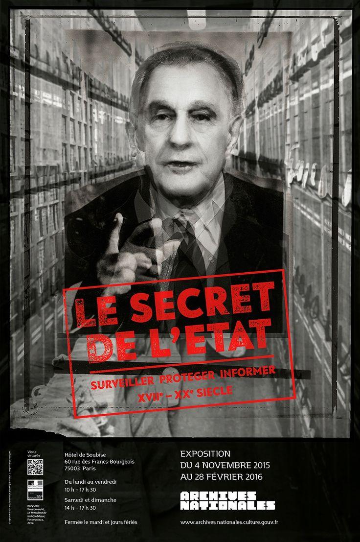 L'exposition «Le secret de l'État:Surveiller, protéger, informer. XVIIe-XXe siècle » est présentée à l'hôtel de Soubise jusqu'au 28 février 2016.  © Archives nationales, pôle images