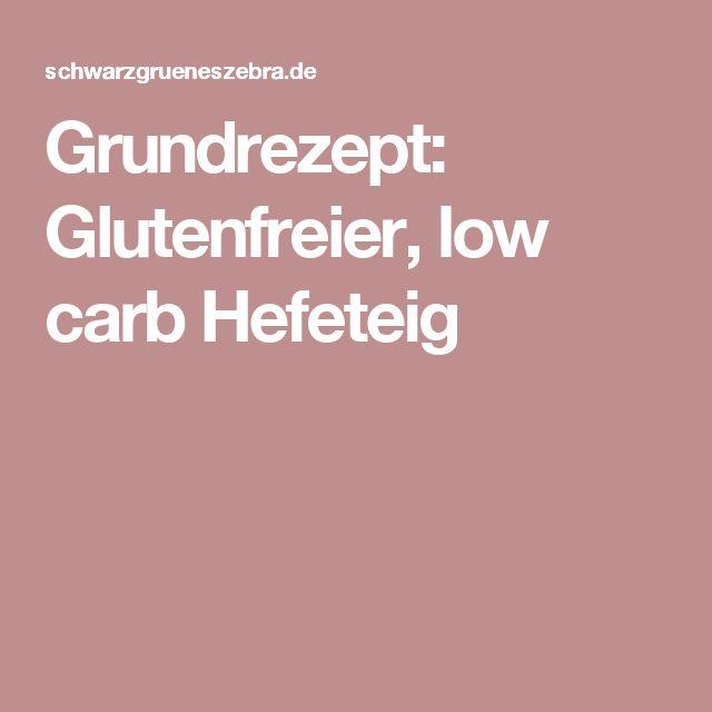 Grundrezept: Glutenfreier, low carb Hefeteig