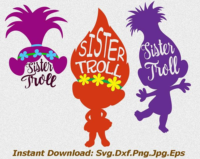 troll svg, svg trolls, trolls svg, troll silhouette svg, troll clipart, troll birthday svg, troll iron on, sister troll, sister svg, dxf jpg