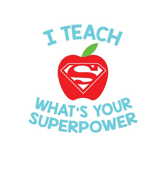 I Teach What S Your Superpower Svg Teacher By