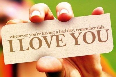 i love you: Iloveyou, Poster Boards, Remember This, Sweet Quotes, I Love You, Bad Day, Love Quotes, Odds, Memorial Mornings